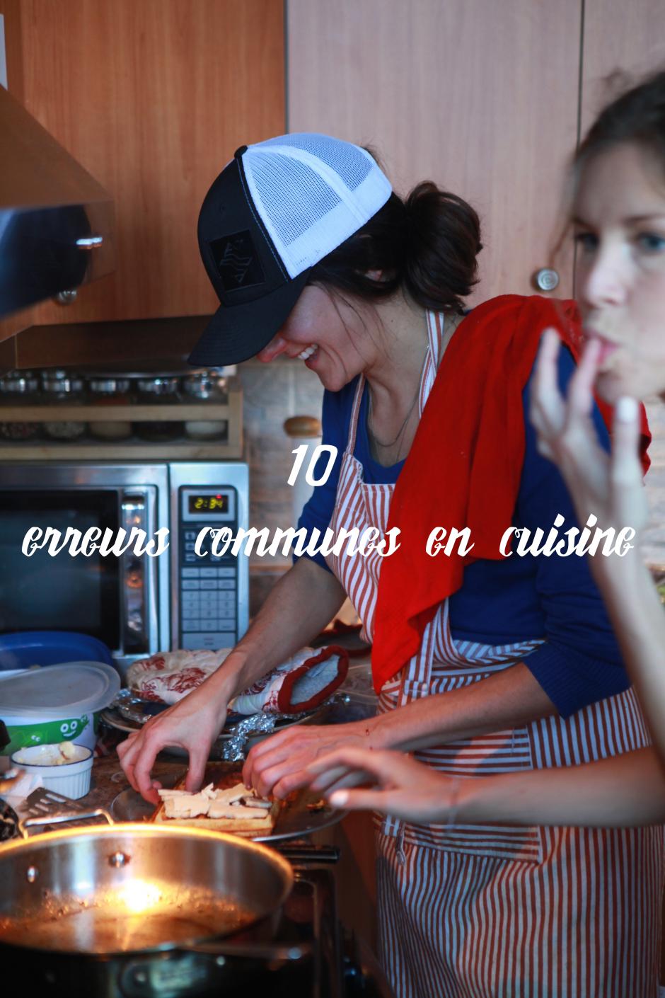 10 erreurs communes en cuisine